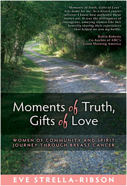 Moment of Truth, Gift of Love